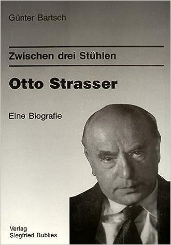 Zwischen drei Stühlen: Otto Strasser : eine Biografie (German Edition):  Bartsch, Günter: 9783926584069: Amazon.com: Books