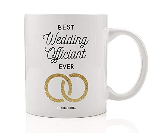 Best Wedding Officiant Ever Coffee Mug Gift Idea Perfect Birthday