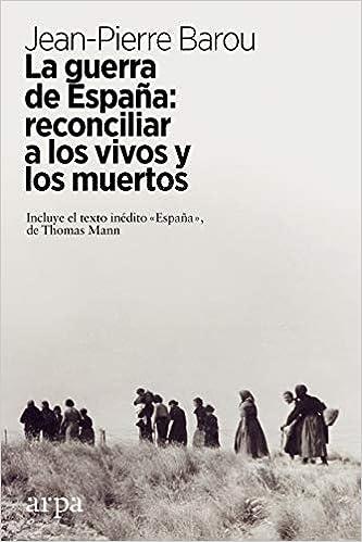 La guerra de España de Jean-Pierre Barou