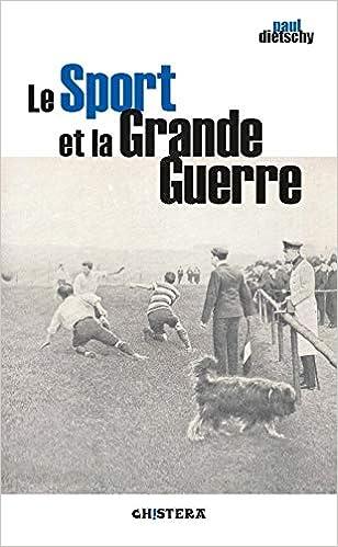 Le sport et la Grande Guerre