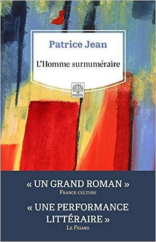 Amazon.fr - L'Homme surnuméraire - Jean, Patrice - Livres