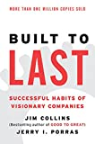 Built to Last: Successful Habits of Visionary Companies (Good to Great)