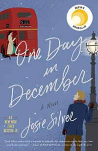 One Day in December: A Novel by [Silver, Josie]