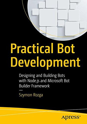 Practical Bot Development Front Cover