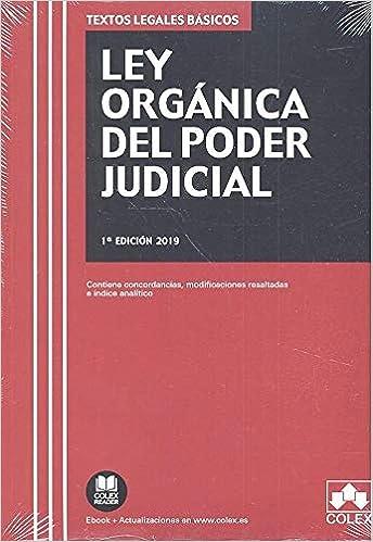 Descargar Libro Ley Orgánica del Poder Judicial: Contiene concordancias, modificaciones resaltadas e índice analítico (TEXTOS LEGALES BÁSICOS) PDF Gratis