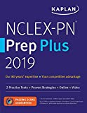 NCLEX-PN Prep Plus 2019: 2 Practice Tests + Proven Strategies + Online + Video (Kaplan Test Prep)
