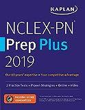 NCLEX-PN Prep Plus 2019: 2 Practice Tests + Proven Strategies + Online + Video (Kaplan Test Prep)