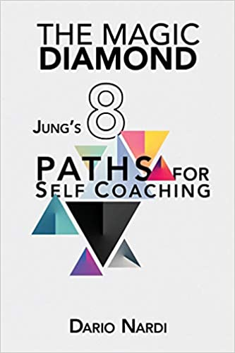 The Magic Diamond: Jung's 8 Paths for Self-Coaching: Nardi, Dario:  9798682551965: Amazon.com: Books