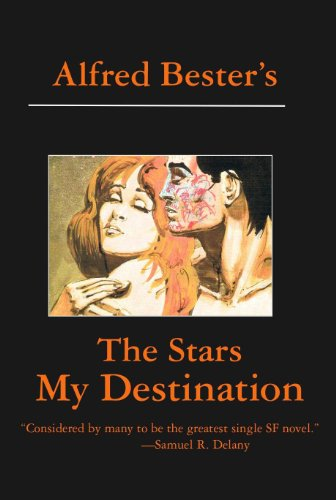 The Stars My Destination by [Bester, Alfred]