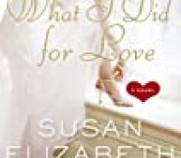 Review: What I Did for Love by Susan Elizabeth Phillips