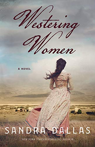 Westering Women: A Novel by [Dallas, Sandra]