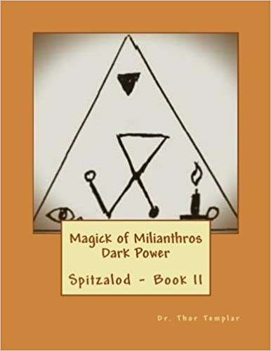 Download Magick of Milianthros - Dark Power: Ancient Order of Spitzalod - Book II