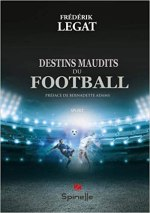 Destins maudits du football [CRITIQUE]