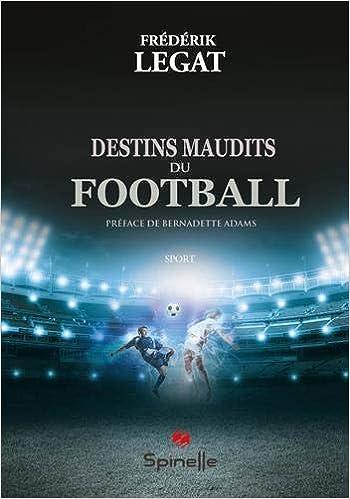 Destins maudits du football Couverture du livre