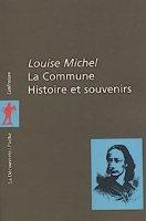 La Commune. Histoire et Souvenirs par Michel