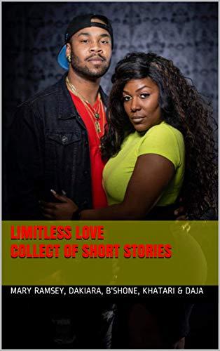 Limitless Love by [Alexander, Daja, Foulks, Travis, Ramsey, Mary, Dakiara, Author, Khatari, Author]