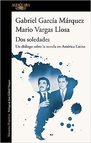 Dos soledades de Mario Vargas Llosa y Gabriel García Márquez