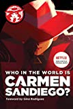 Who in the World Is Carmen Sandiego?