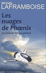 Les nuages de Phoenix: Un roman de l'Alliance gayenne (French Edition) par [Laframboise, Michèle]