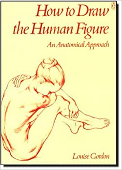 How to Draw the Human Figure: An Anatomical Approach ...