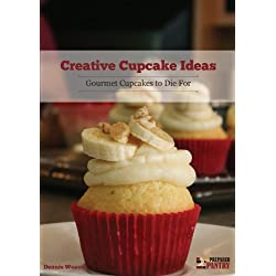 Creative Cupcake Ideas: Gourmet Cupcakes to Die For