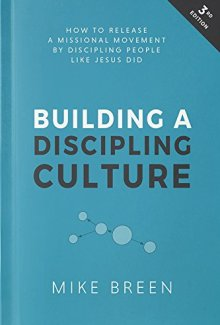 Building a Discipling Culture: Third Edition by [Breen, Mike]