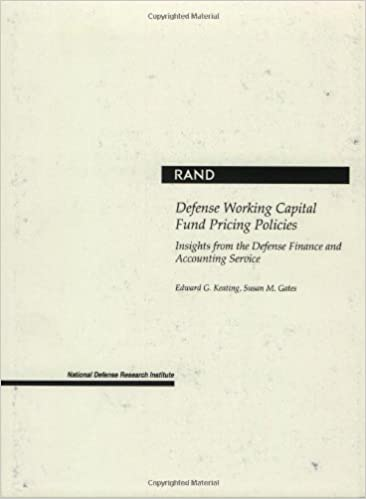 Defense Working Capital Fund Pricing Policies Insights From The Defense Finance And Accounting Services Kindle Edition By Gates Susan M Keating Edward G Politics Social Sciences Kindle Ebooks Amazon Com
