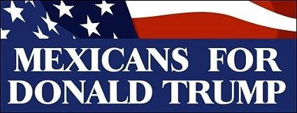 Amazon.com: LPF USA Mexicans for Donald Trump Bumper Sticker (Vote 16 2016  Party): Automotive