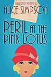 Peril at the Pink Lotus: A Jane Carter Historical Cozy (Book One) (Jane Carter Historical Cozy Mysteries 1)