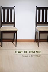 "cover of ""Leave of Absence"" by Tanya J. Peterson"