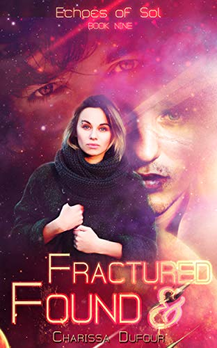 Fractured Found by Charissa Dufour