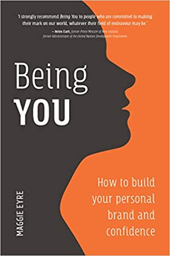 Being You: How to Build Your Personal Brand and Confidence