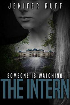 The Intern: A Dark Thriller (Brooke Walton Book 3) by [Ruff, Jenifer]