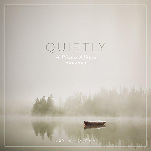 Quietly, A Piano Album - Instrumental album From the creators of Scripture Lullabies
