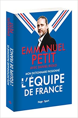 Mon dictionnaire passionné de l'Equipe de France