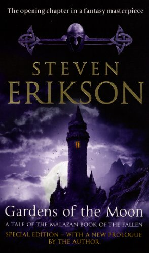 Gardens Of The Moon: (Malazan Book Of The Fallen 1) (The Malazan Book Of The Fallen) by [Erikson, Steven]