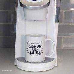 Show-Me-Your-Kitties-Coffee-Mug-Funny-Cat-Mug-Novelty-Mug-Gift-idea-for-Cat-Lover-11oz-White-Ceramic-Printed-in-the-USA
