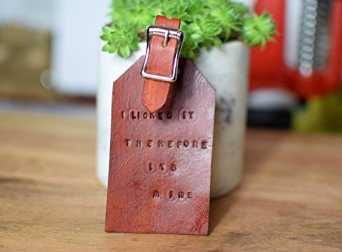 8f125866e8f1 Funny Genuine Leather Luggage Tag by Tiny Backpacks - I Licked It Therefore  Its Mine - Travel