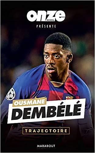 Ousmane Dembélé – Trajectoire