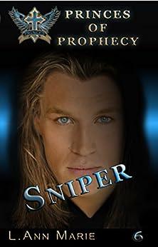 Sniper by L. Ann Marie