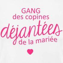 Spreadshirt-EVJF-Copines-Djantes-De-La-Marie-T-Shirt-Femme