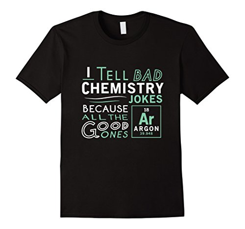 Mens Funny Chemistry T-shirts re: Bad Jokes and Argon XL Black
