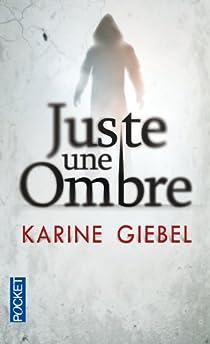 """Résultat de recherche d'images pour """"juste une ombre de Karine giebel"""""""
