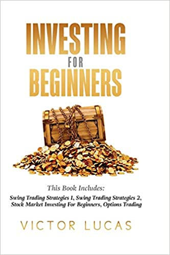 Buy Investing for Beginners: This Book Includes: Swing Trading ...