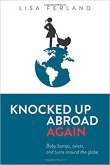 Image result for knocked up abroad again