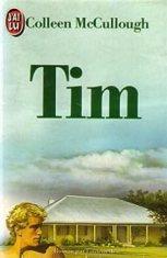 Tim - Colleen McCullough - Babelio
