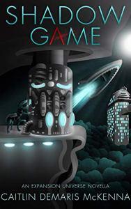 Shadow Game by Caitlin Demaris McKenna
