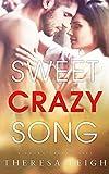 Sweet Crazy Song (Crown Creek Book 1)