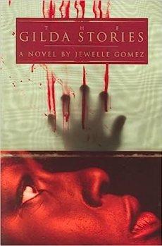 The Gilda Stories: Gomez, Jewelle: 9781563411403: Amazon.com: Books