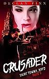 Crusader: A Catholic Action Horror Novel (Saint Tommy, NYPD Book 5)